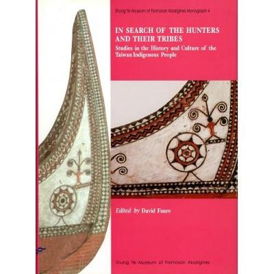 In Search of the Hunters and Their Tribes (Hardback)