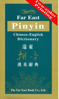 Far East Pinyin Chinese-English Dictionary by T  Yeh | Waterstones