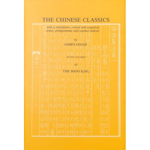 The Shoo King: English and Chinese - Chinese Classics S. (Hardback)