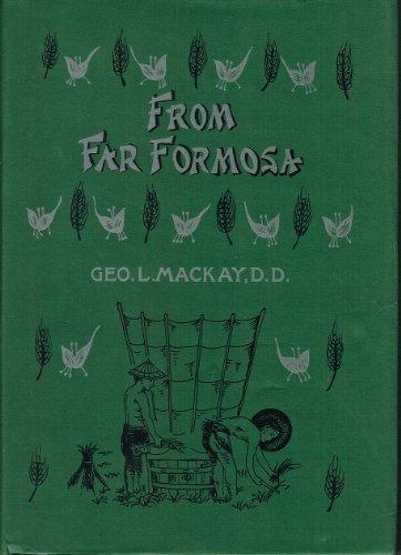 From Far Formosa: The Island,Its People and Missions (Hardback)