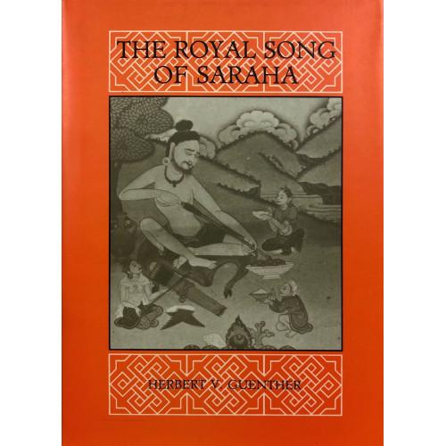 Royal Song of Sahara: A Study of History of Buddhist Thought (Hardback)