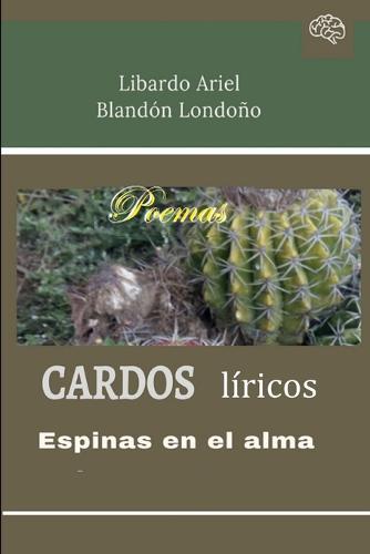 Cardos Liricos (Paperback)