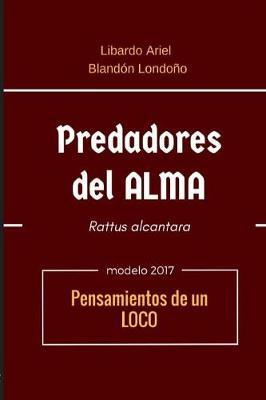 Predadores del Alma (Paperback)