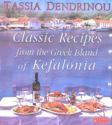 Classic Recipes from the Greek Island of Kefalonia (Hardback)