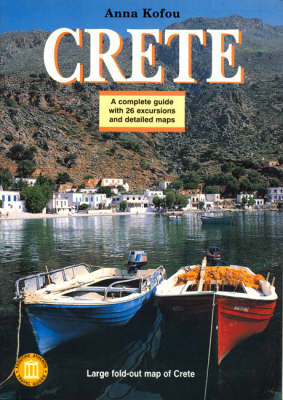 Crete: All the Museums and Archaeological Sites (Paperback)