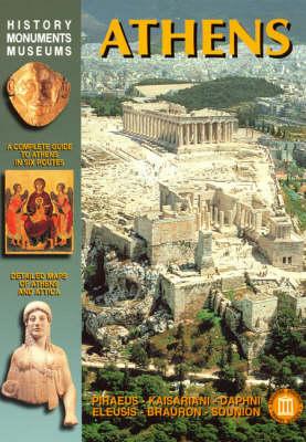 Athens: Pireus, Kaisariani, Eleusis, Brauron, Sounion - Archaeological Guides (Paperback)
