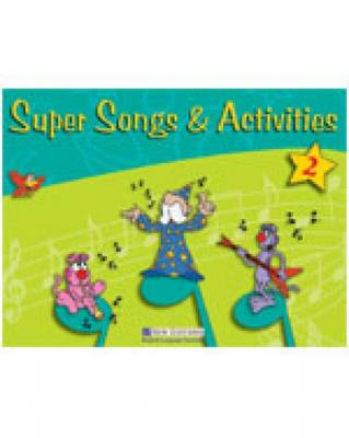 Super Songs and Activities 2: Student's Book with Audio CD