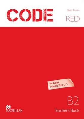Code Red B2 Teacher's Book with Test CD-ROM (Board book)