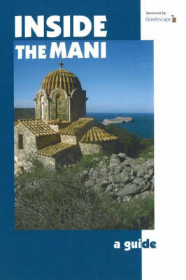 Inside the Mani: A Guide (Paperback)