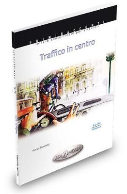 Primiracconti: Traffico in Centro (Paperback)