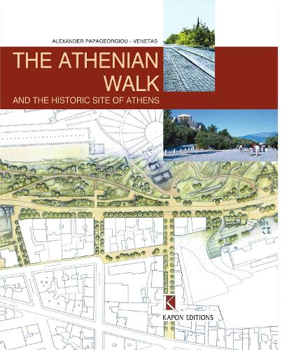 The Athenian Walk and the Historic Site of Athens (English language edition): Second edition (Hardback)