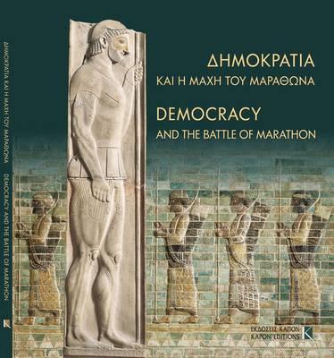 Democracy and the Battle of Marathon (Paperback)