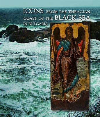 Icons from the Thracian Coast of the Black Sea (Paperback)