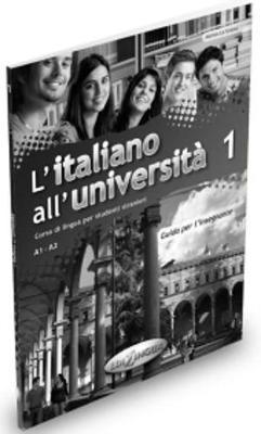 L'italiano all'universita: Guida per l'insegnante 1