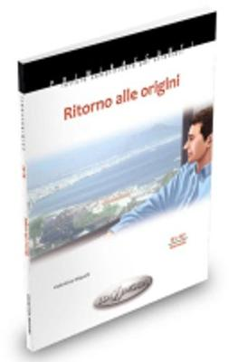 Primiracconti: Ritorno alle origini (B1-B2) (Paperback)