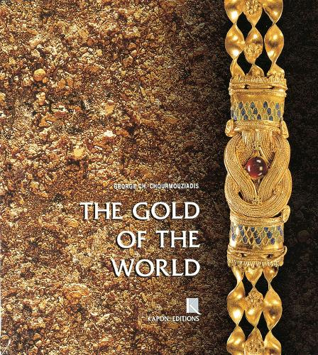 The Gold of the World (English language edition) (Hardback)