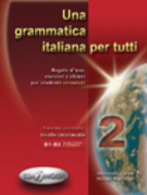 Una Grammatica Italiana Per Tutti 2 (Paperback)