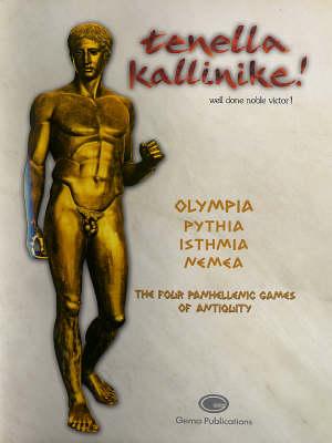 Tenella Kallinike: Well Done Noble Victor! (Hardback)