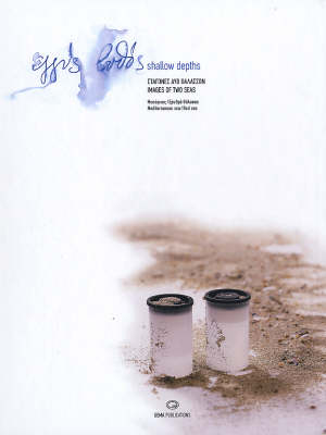 Shallow Depths: Images of Two Seas (Hardback)