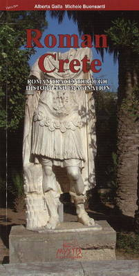 Roman Crete: Roman Traces Through History and Imagination (Paperback)