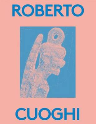 Roberto Cuoghi: 2000 Words Series (Paperback)