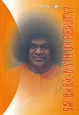 Sai Baba: Myth or Reality (Paperback)