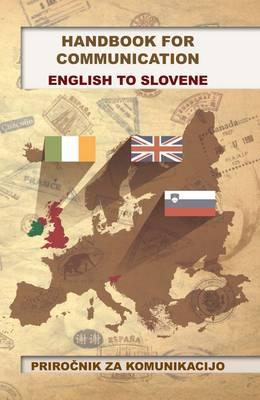 Handbook for Communication: English to Slovene (Paperback)