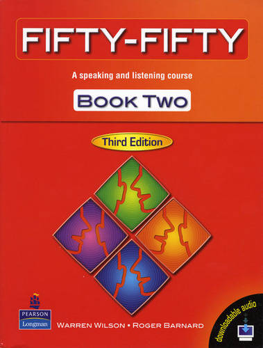 Fifty Fifty: Fifty Fifty 2 Student Book Student Book Level 2