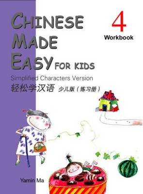Chinese Made Easy for Kids vol.4 - Workbook (Paperback)