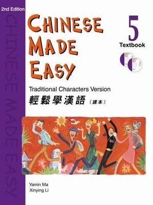 Chinese Made Easy: Traditional Characters Version - Characters & Roman: Chinese Made Easy vol.5 - Textbook (Traditional characters) Textbook Book 5 (Paperback)