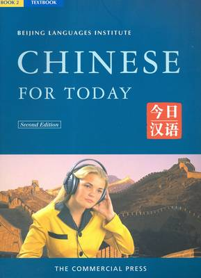 Chinese for Today: Textbook Book 2 (Paperback)