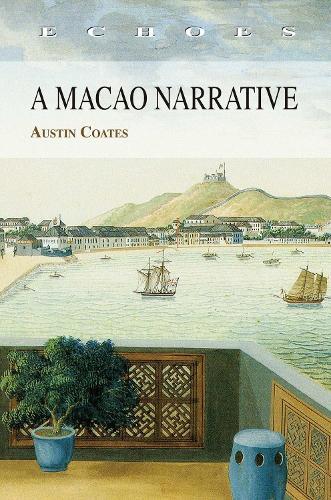 A Macao Narrative (Paperback)