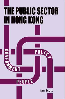 The Public Sector in Hong Kong (Paperback)