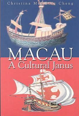 Macau: A Cultural Janus (Paperback)