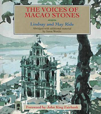 The Voices of Macao Stones (Hardback)