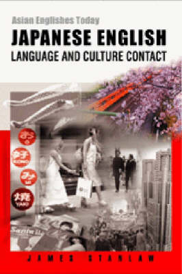 Japanese English - Language and Culture Contact (Paperback)