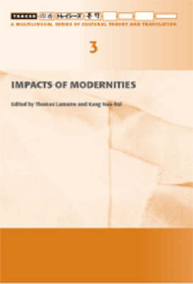 Impacts of Modernities (Paperback)