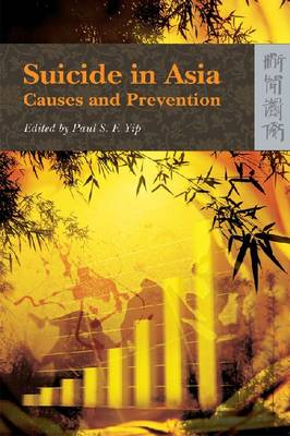 Suicide in Asia - Causes and Prevention (Paperback)