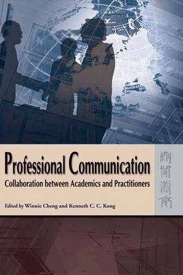 Professional Communication - Collaboration between Academics and Practitioners (Hardback)