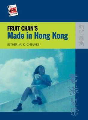 Fruit Chan's Made in Hong Kong (Paperback)