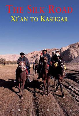 Silk Road: Xi'an to Kashgar (Paperback)
