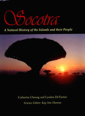 Socotra: A Natural History of the Islands and Their People (Hardback)