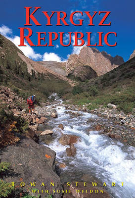 Kyrgyz Republic: Heart of Central Asia (Paperback)