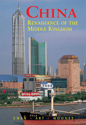 China: Renaissance of the Middle Kingdom (Paperback)