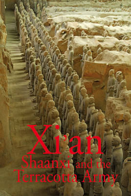 Xi'an Shaanxi and the Terracotta Army (Paperback)
