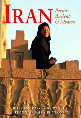 Iran: Persia: Ancient & Modern (Paperback)
