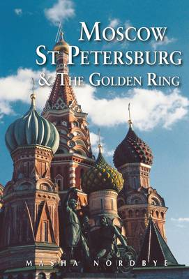 Moscow St. Petersburg & the Golden Ring (Paperback)