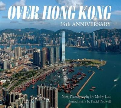 Over Hong Kong: 35th Anniversary (Paperback)