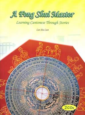 A Feng Shui Master: Learning Cantonese Through Stories (Paperback)