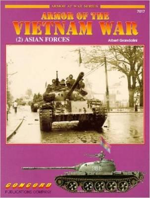 Armour of the Vietnam War: v. 2 - Armor at War 7000 S. No. 7017 (Paperback)